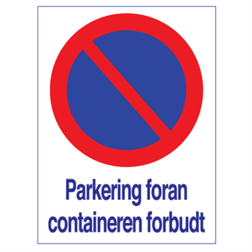 Parkering foran containeren forbudt