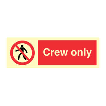 Crew only - Prohibition Signs