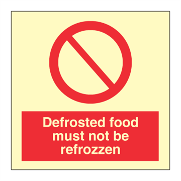 Defrosted food must not be frozzen- Prohibition Signs