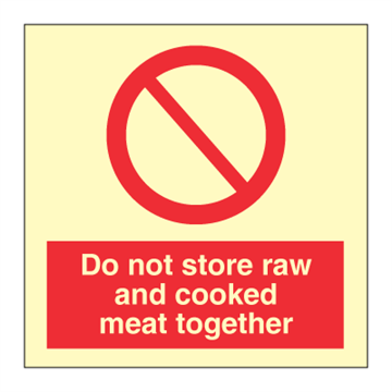 Do not store raw and cooked meat together - Prohibition Signs