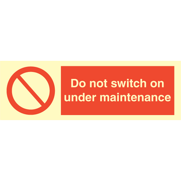 Do not switch on under maintenance