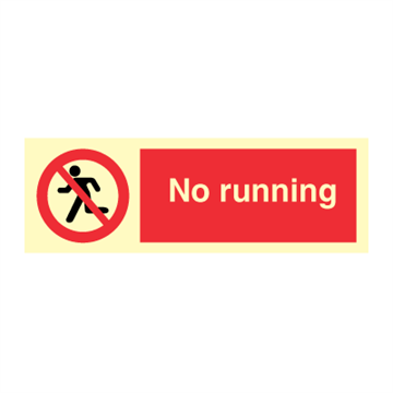 No running - Prohibition Signs