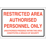 Restricted area authorised