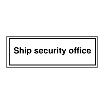 Ship security office - ISPS Code Signs