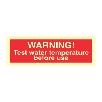 Warning! Test water temperature before use - Prohibition Signs